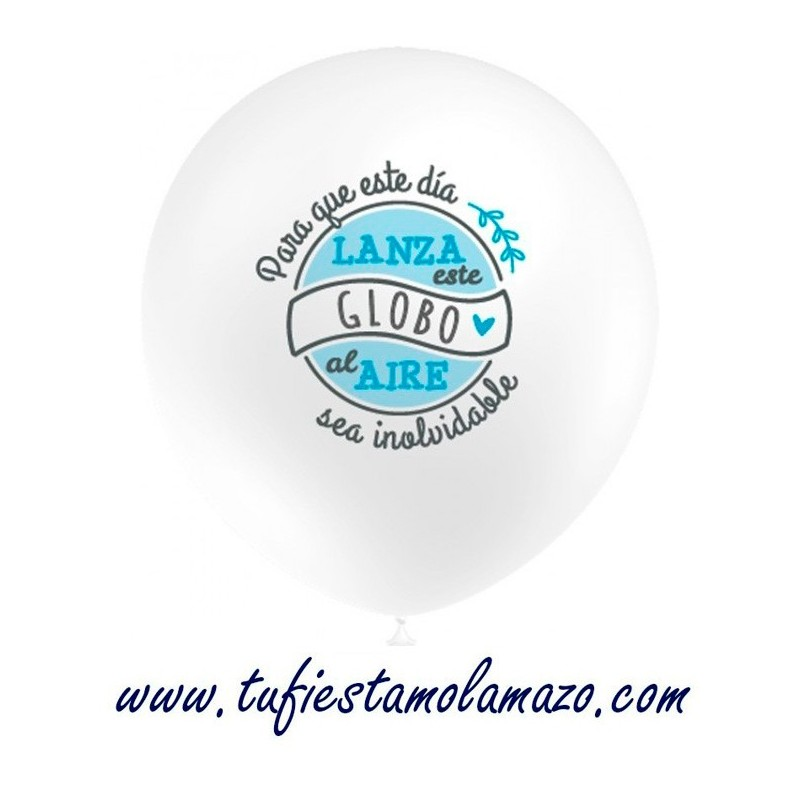 """Globo en blanco """"Lanza este globo al aire"""" Azul"""