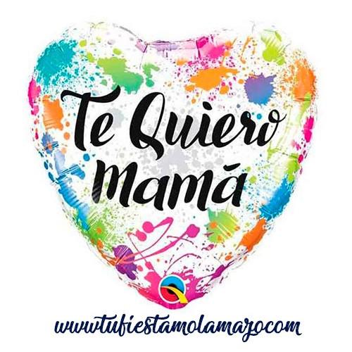 """Globos Foil 18"""" Te Quiero MAMA Colores"""